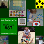 Math Teachers at Play Blog Carnival #67