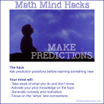 Math mind hacks: make predictions!