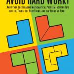 Avoid Hard Work